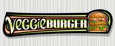 Vector banner for Veggie Burger, black horizontal sign board with illustration of burger with fried veg steak and vegetables, decorative voucher with unique brush lettering for words veggie burger.