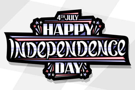 Vector greeting card for Independence Day, horizontal poster with dark decorative tag, unique brush lettering for words 4th july, happy independence day on gray abstract background. 向量圖像