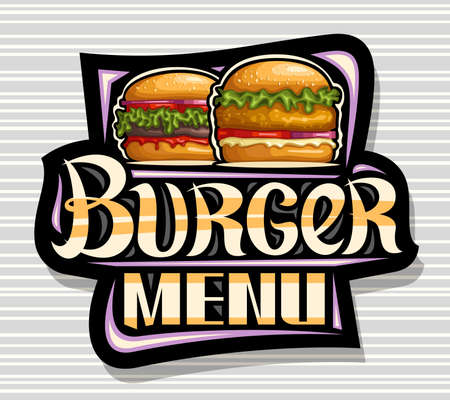 Vector for Burger Menu, black decorative sign board with illustration of burgers with fried steak and vegetables in sesame bun, square poster with unique brush lettering for words burger menu. 向量圖像