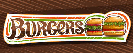 Vector banner for Burgers, white horizontal sign board with illustration of hamburgers with grilled steak and vegetables in sesame bun, decorative coupon with unique brush lettering for word burgers.