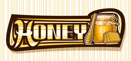 Vector banner for Honey, dark decorative sign board with illustration of wooden honey dipper, glass rustic pot and cartoon piece of honeycomb, add voucher with unique brush lettering for word honey.