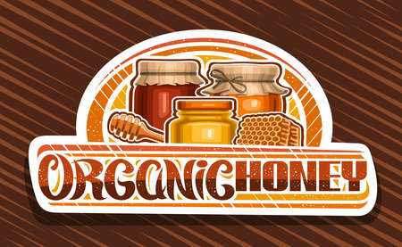 Vector   for Organic Honey, decorative cut paper sign board with illustration of rustic pots, glass jar and piece of honeycomb, banner with unique brush lettering for words organic honey on brown.