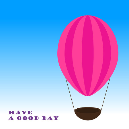 good day: Pink airballon. Have a good day.