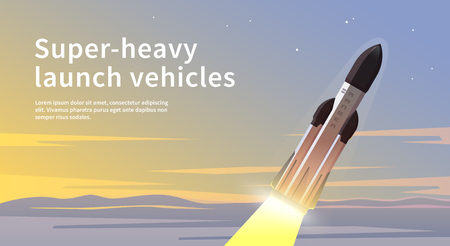 exploration: Vector illustration on the theme: astronomy, space flight, space exploration, colonization, space technology. The web banner. Super-heavy launch vehicles.