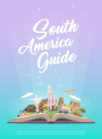 Travel to South America.