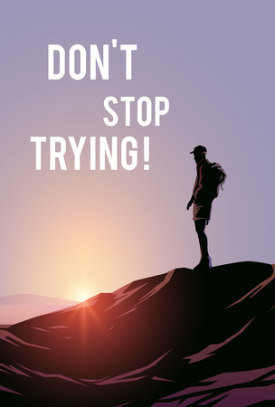 Dont stop trying! Vector illustraishion. Wanderlust. 2