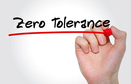 indulgence: Hand writing inscription Zero Tolerance with marker, concept