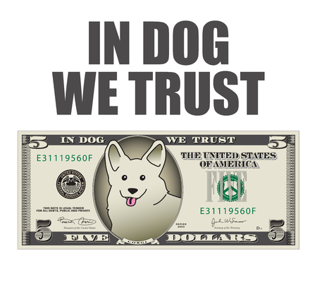 In Dog We Trust 5 dollar bill.