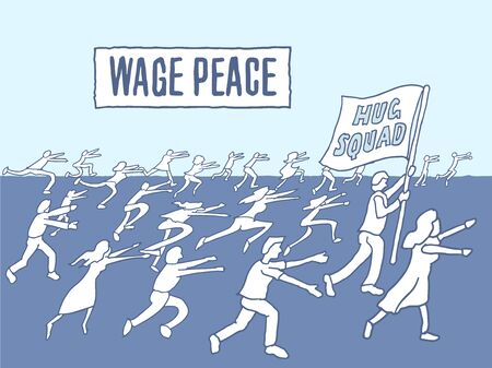 This powerful message of unity says WAGE PEACE.  With a hug squad