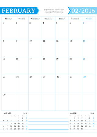 portrait orientation: February 2016. Monthly Calendar Planner for 2016 Year. Vector Design Print Template with Place for Notes. Week Starts Monday. Portrait Orientation