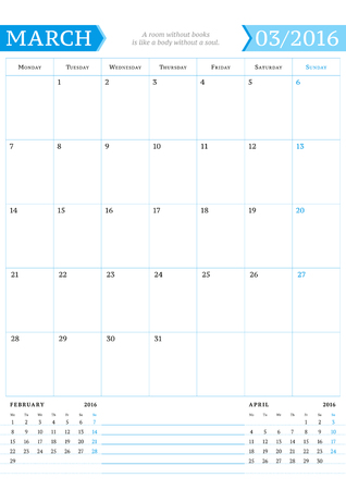 portrait orientation: March 2016. Monthly Calendar Planner for 2016 Year. Vector Design Print Template with Place for Notes. Week Starts Monday. Portrait Orientation