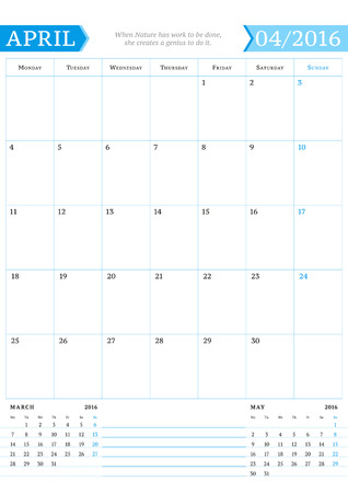 portrait orientation: April 2016. Monthly Calendar Planner for 2016 Year. Vector Design Print Template with Place for Notes. Week Starts Monday. Portrait Orientation Illustration