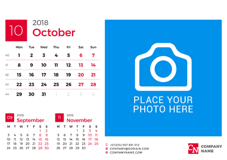 next year: Calendar for 2018 Year. Vector Design Print Template with Place for Photo and Company Logo. October 2018. Week Starts on Monday. 3 Months on Page Illustration