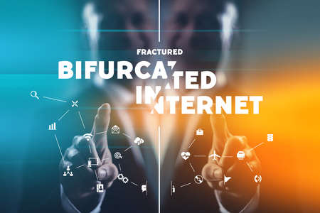 Bifurcated and fractured internet is the future of global communiction split to two or more separete networks.