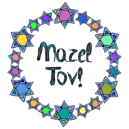 Mazel Tov inscription Hebrew translation I wish you happiness. In a round frame of the stars of David. Birthday card. Hand draw. Doodle. Vector illustration on isolated background Illustration