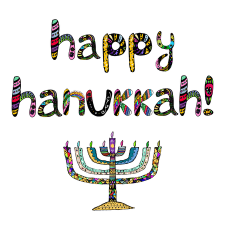 The colorful inscription happy Hanukkah. Chanukia on letters. Hand draw, Doodle. Vector illustration on isolated background.