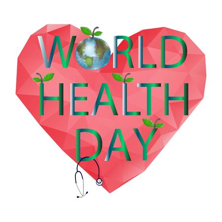 World Health Day. 7 April. Globe. The inscription on the heart. Vector illustration.