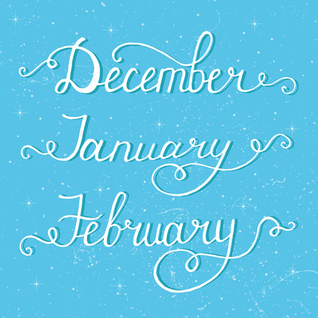 january 1: 3 winter month of year - December, January, February, lettering