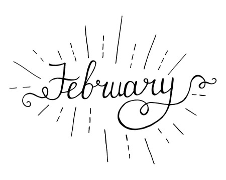 February. Hand lettering vintage quote. Modern Calligraphy.