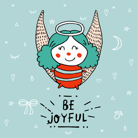 Cute Christmas angel with lettering Be Joyful. Angels Greeting Card. Greeting card: Christmas Angel. Creative hand drawn card with little Christmas Angel. Vector cartoon illustration. Merry Christmas and Happy New Year. Ilustração
