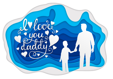 I love you daddy Calligraphy greeting card. Paper art. Happy Fathers Day flyer, banner or poster, silhouette of a father holding his child hand.