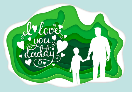I love you daddy Calligraphy greeting card. Paper art. Illustration