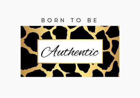 Born to be Authentic slogan typography on leopard pattern background. Fashion t-shirt design. Girls tee shirt trendy print.