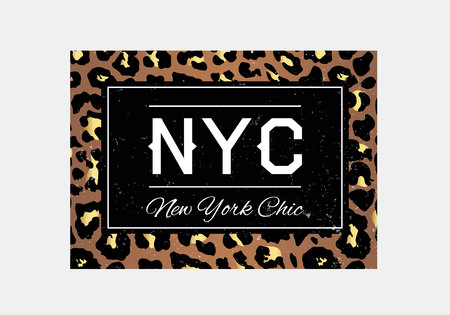 NYC slogan typography on leopard pattern background. Fashion t-shirt design. Girls tee shirt trendy print.
