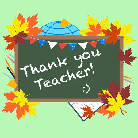 A chalkboard with the text Thank you teacher  written in it. Greeting card for World teachers day concept