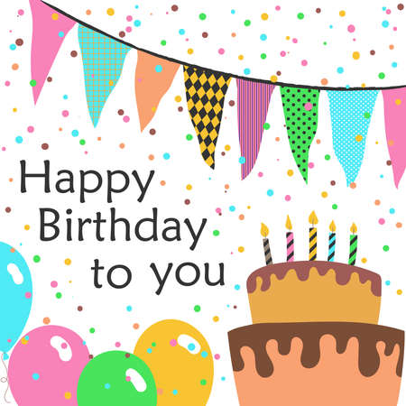 Happy birthday to you greeting card with confetti, balloons, cake with candles and flags. Vector illustration for posters, postcards, invitation card, web pages, covers, flyers. 矢量图像