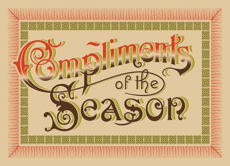 compliments:  Compliments of the Season  vintage card  vector