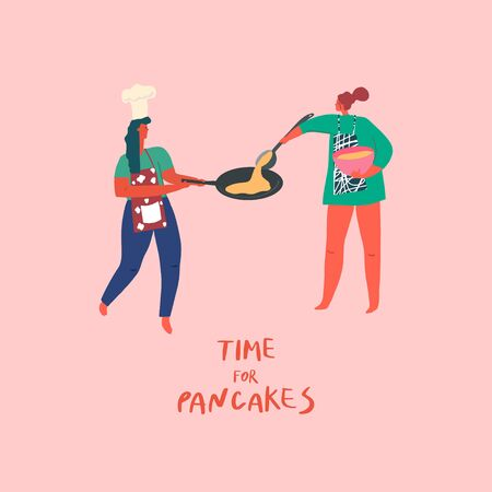 Stylized girls making pancakes. Hand drawn people and text: time for pancakes. Vector illustration Çizim