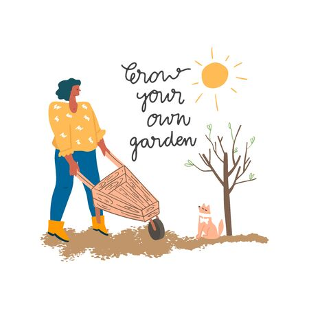 Woman in gum boots with wheelbarrow and little dog in garden. Spring sun and freehand drawn quote: grow your own garden. Vector flat illustration