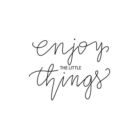 Hang drawn lettering style quote: enjoy the little things. Vector illustration 向量圖像