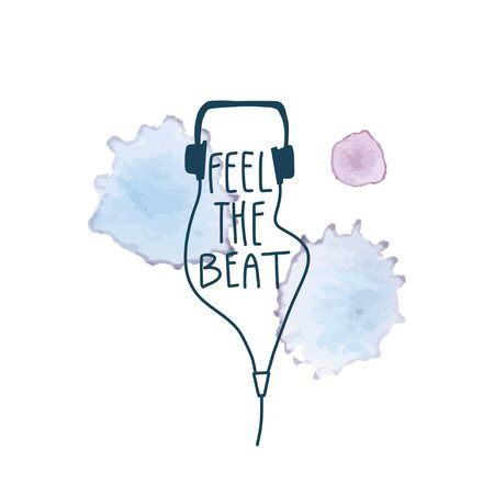 Vector hand drawn headphones and phrase : feel the beat with watercolor drops on background