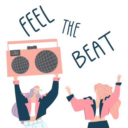 Young girls with boombox and hand drawn phrase : feel the beat. Moving body . Card design, cover template. Vector illustration