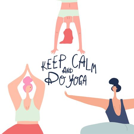 Women practicing yoga and freehand drawn lettering: keep calm and do yoga. Vector template Archivio Fotografico - 144514533