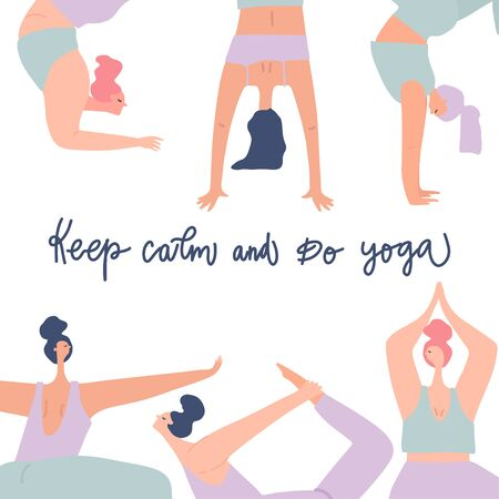 Women practicing yoga and freehand drawn quote: keep calm and do yoga. Stylized people, vector objects set
