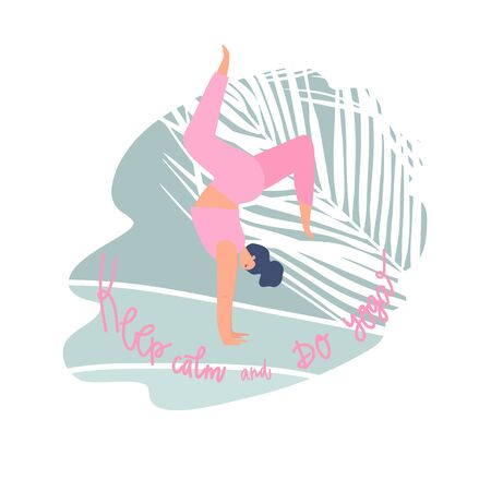 Woman standing on hand and freehand drawn quote: keep calm and do yoga. Palm leaf element on background. Vector composition Vettoriali