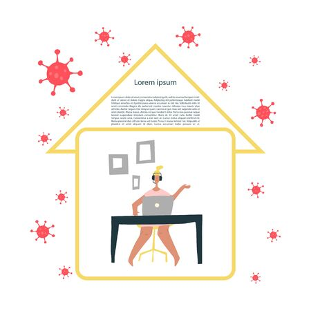 Self-quarantine concept. Work at home during an outbreak of the COVID-19 virus. Coronavirus quarantine preventive measures. Person communicates via the Internet. Vector illustration