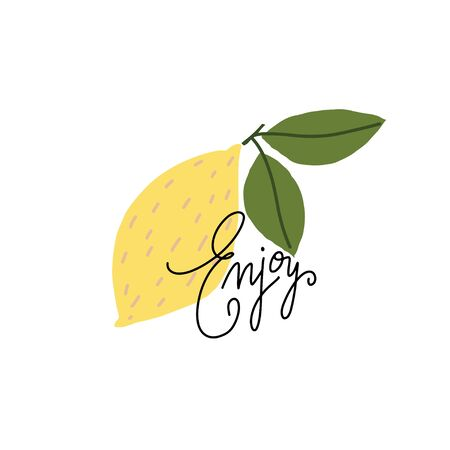 Simplified lemon with hand drawn word: enjoy. Vector flat illustration