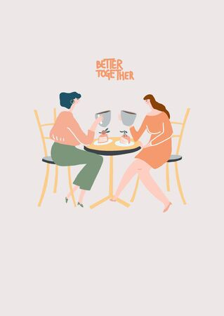 Friends in a cafe for a cup of coffee with deserts, hand drawn quote better together. Vector flat illustration. Stylized women Archivio Fotografico - 150220395