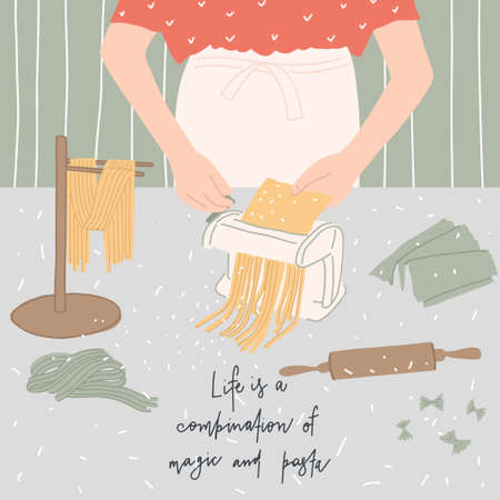 Woman prepares Italian pasta. Table with kitchen utensils and pasta machine. Hand drawn quote. Vector template for design of postcard, print, cover and other users