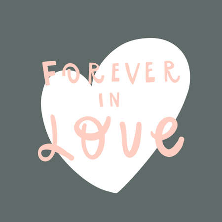 Lettering style handwritten quote: forever in love