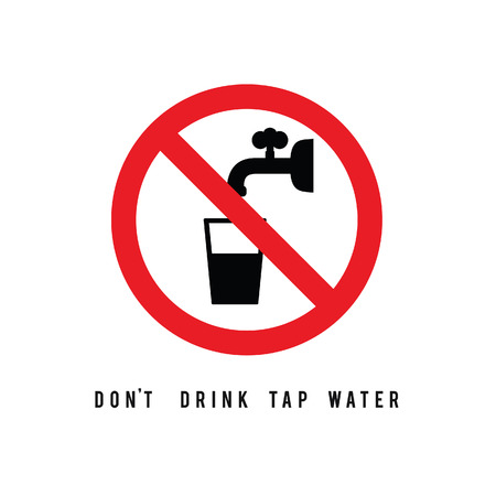dont drink tap water sign illustration in colorful