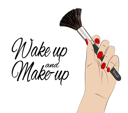 Wake up and make-up quote. Vector beauty poster. Hand with red nails holding make up brush, feminine print. Cool glamour cosmetic illustration.