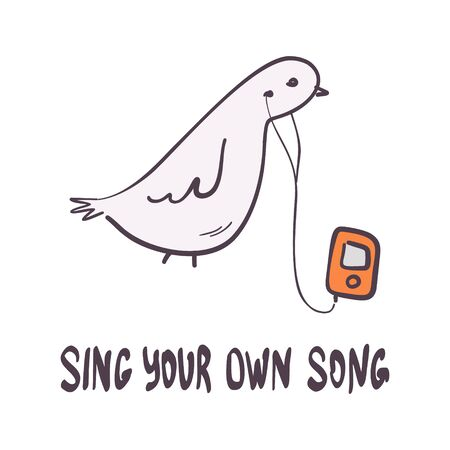 Hand-drawn funny dove with player and motivational quote. Positive mind text with bird cartoon vector ilustration. Typographic inspirational post.