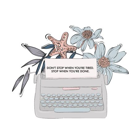 Typewriter with loral bloom and inspirational motivation text. Lifestyle Vector t-shirt template, apparel design, art print, poster with macro flowers and leaves Ilustración de vector