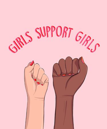 Girls support, woman anti racist power quote, feminist slogan.  Solidarity movement. Stop Racism, xenophobia, discrimination,  intolerance vector concept. Equality unity. Illustration