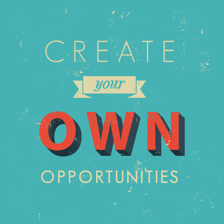 Inspirational quotes in retro style, opportunity concept Illustration